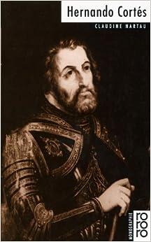 Hernando Cortes (Rowohlts Monographien) (German Edition