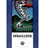img - for [ DERAILLEUR: A CYCLING MURDER MYSTERY - IPS ] By Moody, Greg ( Author) 1999 [ Paperback ] book / textbook / text book