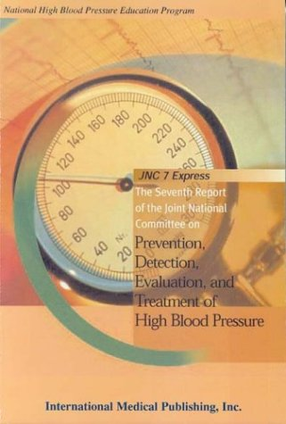 Prevention, Detection, Evaluation, and Treatment of High Blood Pressure