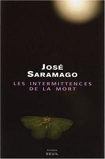 Les intermittences de la mort par Saramago