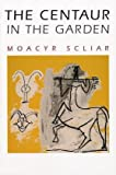 The Centaur in the Garden (THE AMERICAS) (0299187845) by Scliar, Moacyr