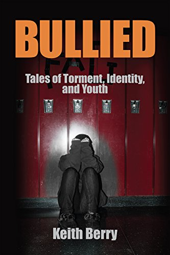 Bullied: Tales of Torment, Identity, and Youth (Writing Lives) PDF