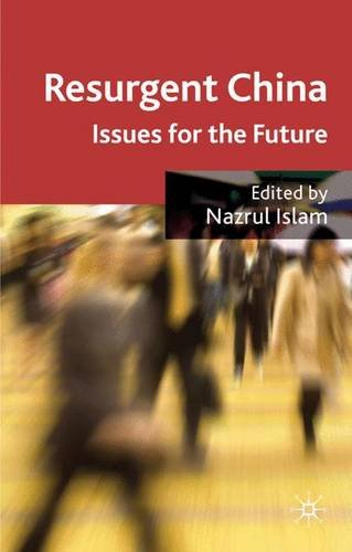 Resurgent China: Issues for the Future PDF