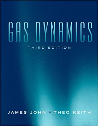 Gas Dynamics (3rd Edition)