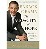 President Barack Obama [(The Audacity of Hope: Thoughts on Reclaiming the American Dream)] [by: President Barack Obama]