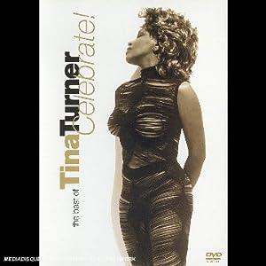 Tina Turner : Celebrate - The Best of Tina Turner