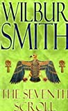 Wilbur Smith The Seventh Scroll