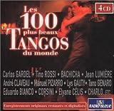 echange, troc Artistes Divers - Les 100 plus beaux tangos du monde