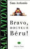 echange, troc San-Antonio - Bravo docteur beru