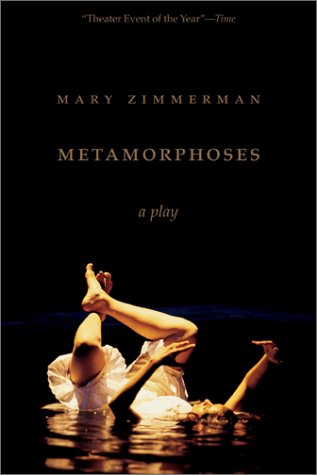 Metamorphoses: A Play