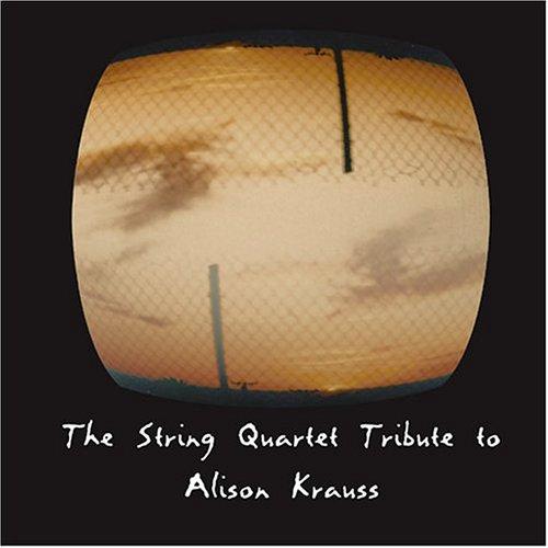 String Quartet Tribute To Alison Krauss