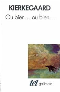 Ou bien-- ou bien-- par Sören Kierkegaard