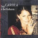 Jul I Betlehemby Carola Haggkvist