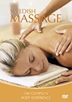Swedish Massage The Complete Body Experience