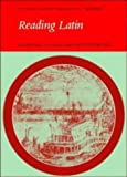Reading Latin: Grammar, Vocabulary and Exercises (0521286220) by Jones, Peter V.