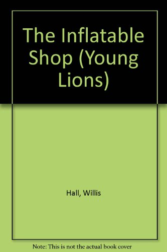 The Inflatable Shop (Young Lions) PDF