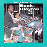 echange, troc Buck Clayton - The Essential