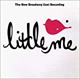 Little Me: The New Broadway Cast Recording (1999 Revival)