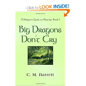 BIG DRAGONS DON'T CRY - A Dragon's Guide to Destiny: Book I