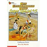 California Girls (Baby-Sitters Club Super Special) (0833566318) by Martin, Ann M.