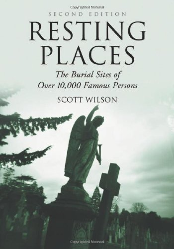 Resting Places: The Burial Sites Of Over 10,000 Famous Persons front-1067631
