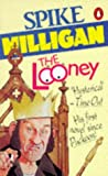 The Looney: An Irish Fantasy (014011131X) by Spike Milligan