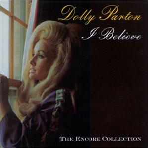 DOLLY PARTON - I Believe - Zortam Music