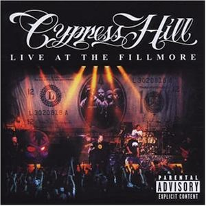 Cypress Hill - Live At The Fillmore - Zortam Music