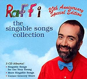 Raffi The Singable Songs Collection (20th Anniversary Special Edition) by Rounder