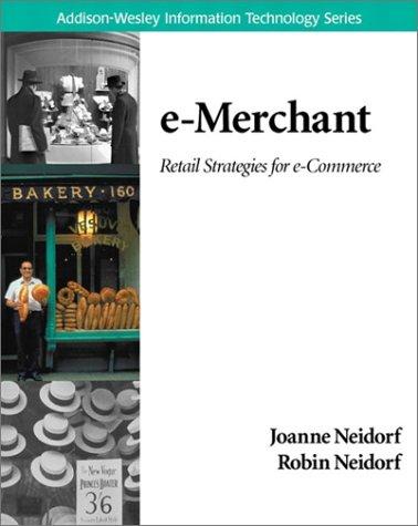 e-Merchant: Retail Strategies for e-Commerce