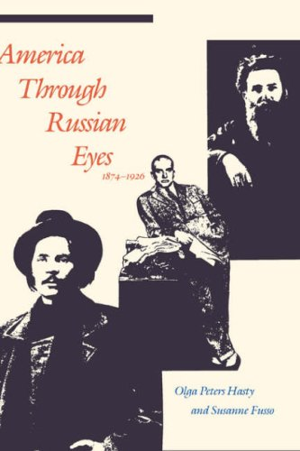 America through Russian Eyes, 1874-1926