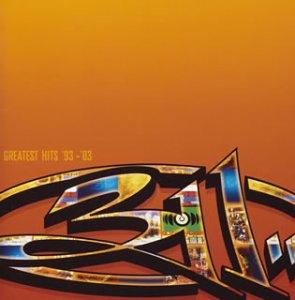 グレイテスト・ヒッツ'93-'03 / 311 (CD - 2004)