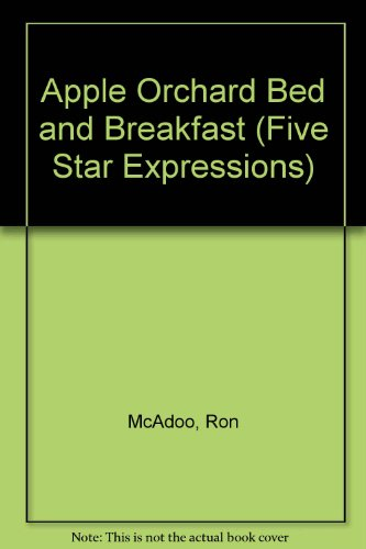 Apple Orchard Bed and Breakfast (Five Star Expressions)