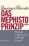 Das Mephisto-Prinzip - Michael Miersch
