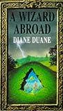 A Wizard Abroad (0552527440) by Diane Duane