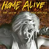Image of Home Alive: Art of Self Defense