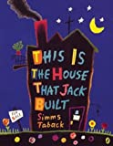 This Is the House That Jack Built (0142402001) by Simms Taback