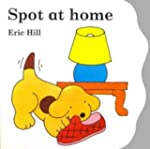 Spot at Home: Board Book (Lift-the-fl...