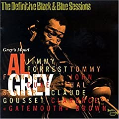 Album Grey's Mood: The Definitive Black & Blue Sessions by Al Grey
