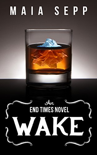 A terrifying and hilarious look into the not-so-distant future…  Wake: A Novel by Maia Sepp – Now $0.99 on Kindle