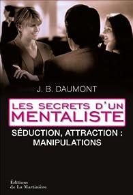Strategies De Seduction Les Secrets Dun Mentaliste 2 Par John B Dumont