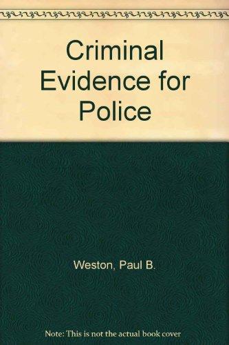 Criminal Evidence for Police
