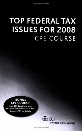 Top Federal Tax Issues for 2008 CPE Course