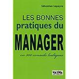 Les bonnes pratiques du manager en 300 conseils ludiques