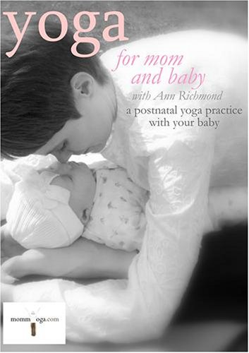 Yoga for Mom and Baby: A Postnatal Yoga Workout with Your Baby