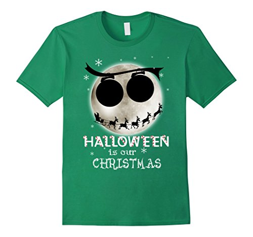 [Men's Halloween Is Our Christmas T-shirt Small Kelly Green] (Boogie Man Nightmare Before Christmas Costumes)
