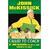 John McKissick: Called to Coach