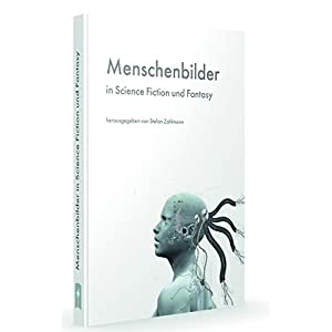 Menschenbilder in Science Fiction und Fantasy