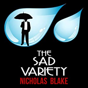 The Sad Variety: Nigel Strangeways, Book 15 | [Nicholas Blake]