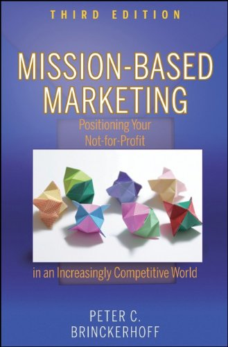 Mission-Based Marketing: Positioning Your Not-for-Profit...
